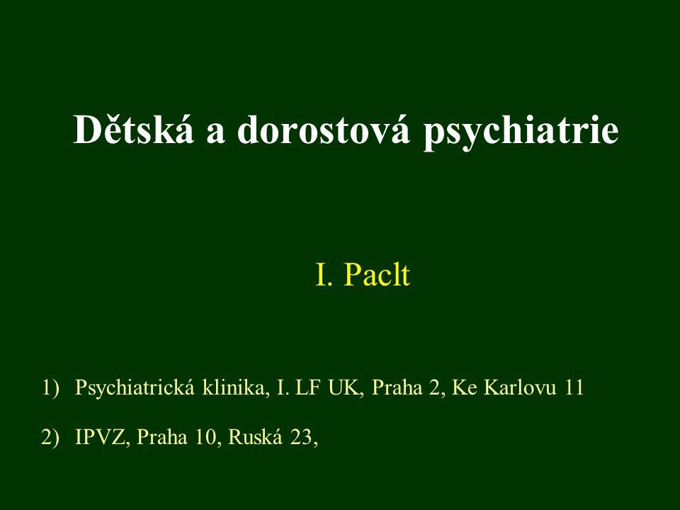 Dětská a dorostová psychiatrie