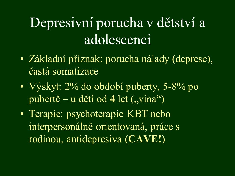 Depresivní porucha v dětství a adolescenci