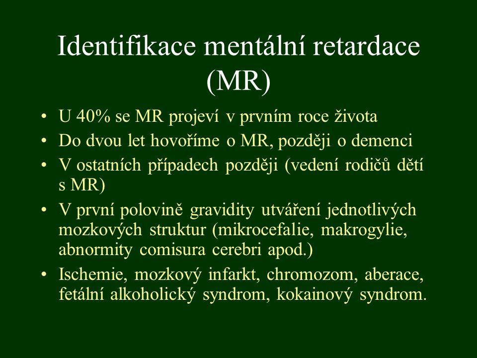 Identifikace mentální retardace (MR)