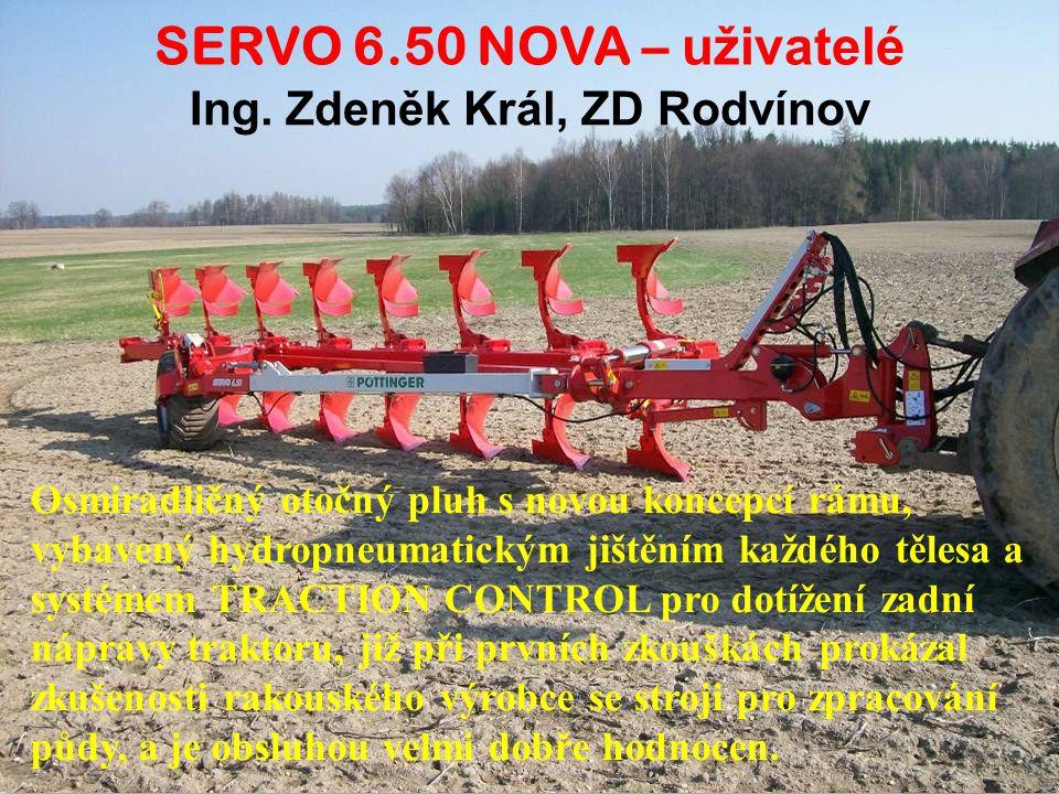 Ing. Zdeněk Král, ZD Rodvínov