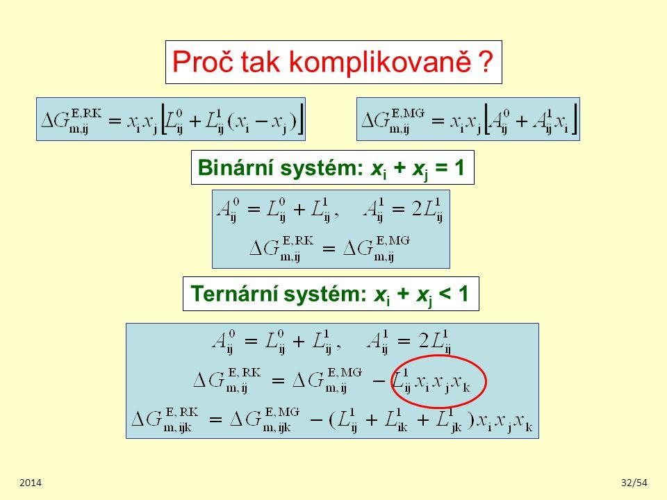 Binární systém: xi + xj = 1 Ternární systém: xi + xj < 1