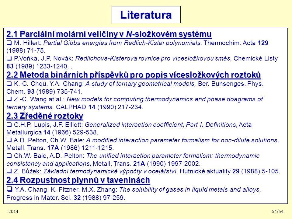Literatura 2.1 Parciální molární veličiny v N-složkovém systému