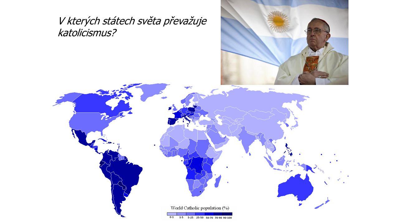 V kterých státech světa převažuje katolicismus