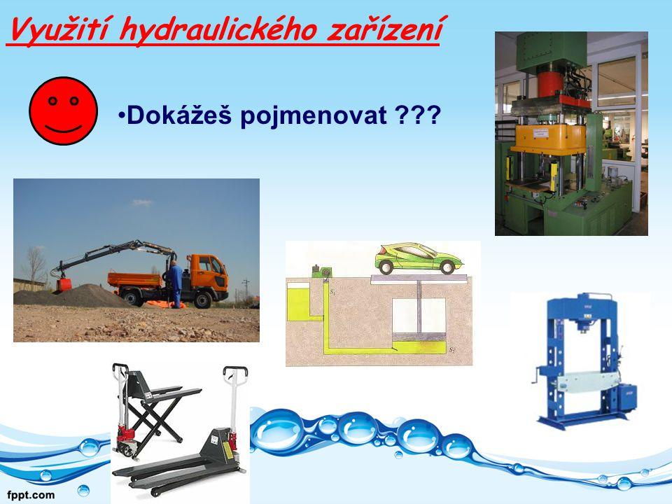 Využití hydraulického zařízení
