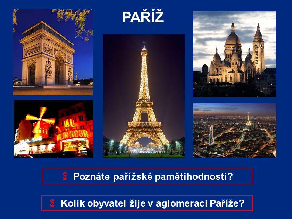 PAŘÍŽ  Poznáte pařížské pamětihodnosti
