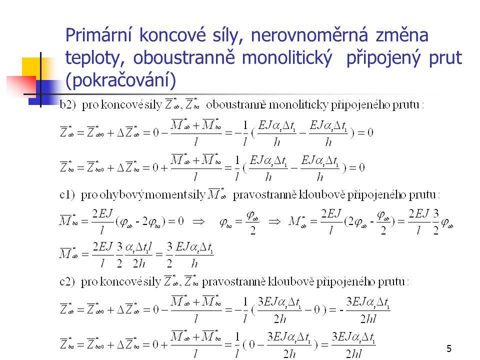 Primární koncové síly, nerovnoměrná změna teploty, oboustranně monolitický připojený prut (pokračování)