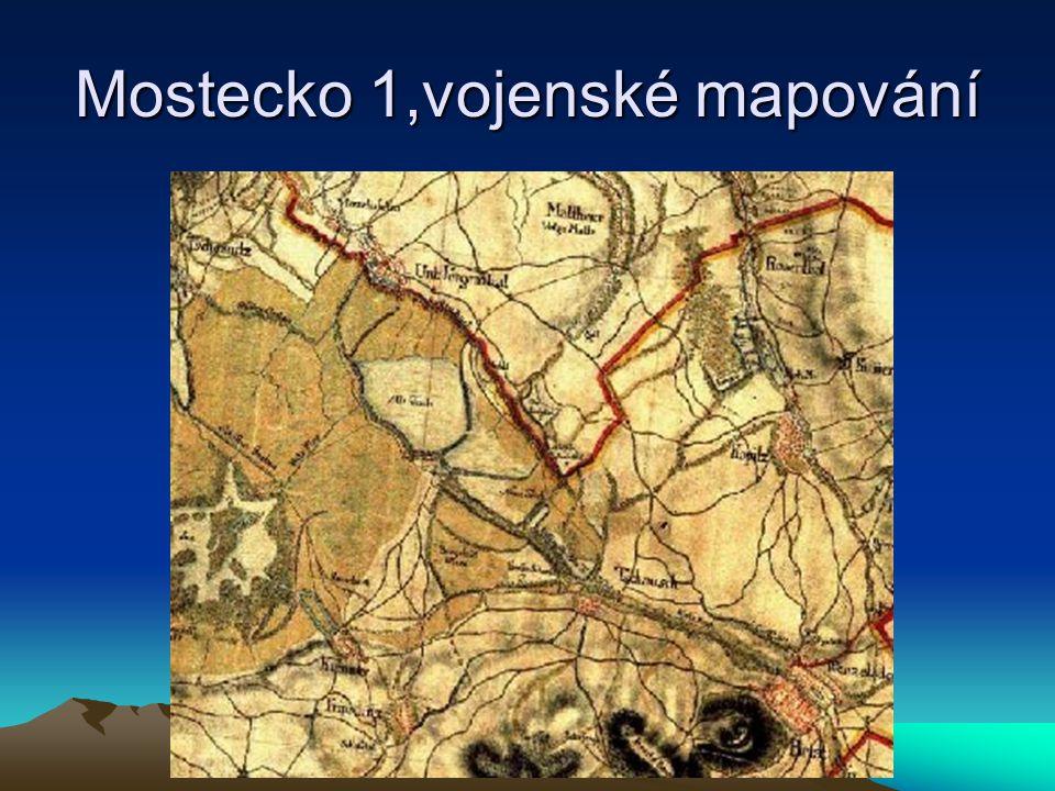Mostecko 1,vojenské mapování