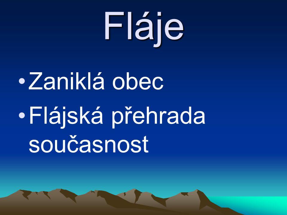 Fláje Zaniklá obec Flájská přehrada současnost