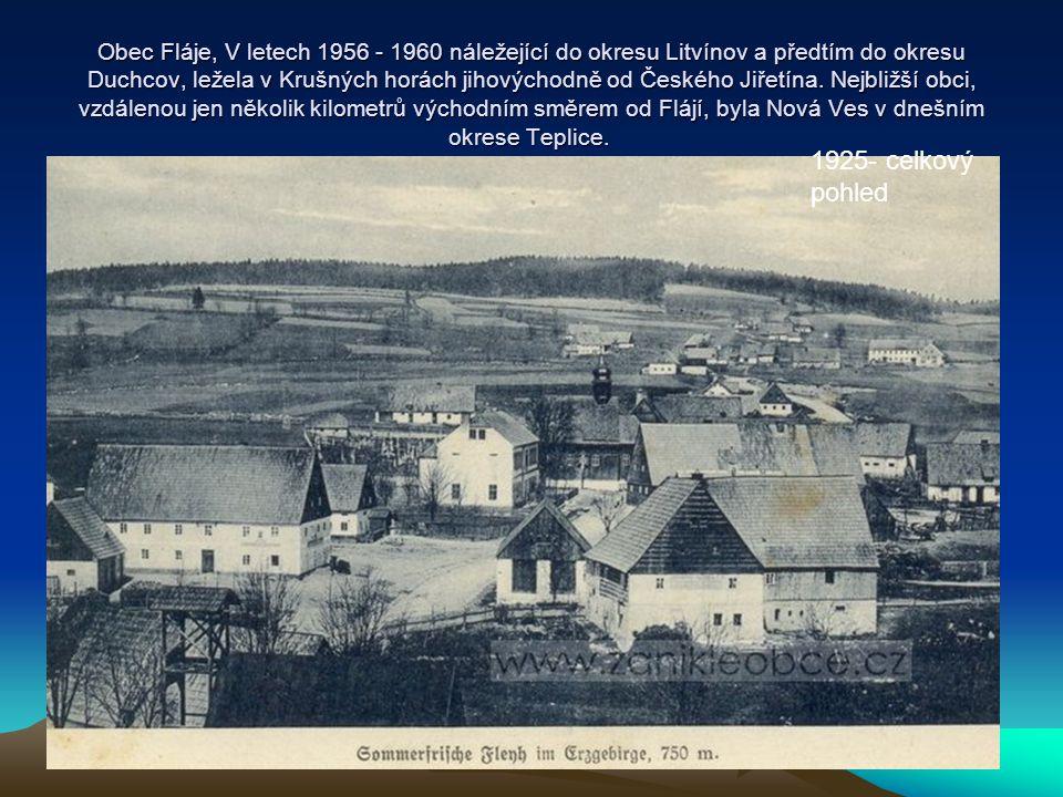 Obec Fláje, V letech 1956 - 1960 náležející do okresu Litvínov a předtím do okresu Duchcov, ležela v Krušných horách jihovýchodně od Českého Jiřetína. Nejbližší obci, vzdálenou jen několik kilometrů východním směrem od Flájí, byla Nová Ves v dnešním okrese Teplice.