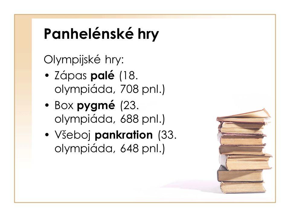 Panhelénské hry Olympijské hry: Zápas palé (18. olympiáda, 708 pnl.)