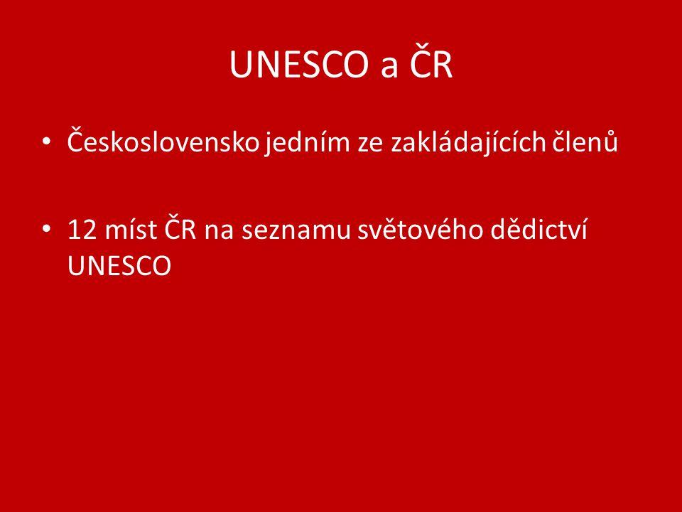 UNESCO a ČR Československo jedním ze zakládajících členů
