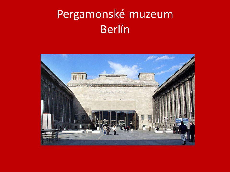 Pergamonské muzeum Berlín