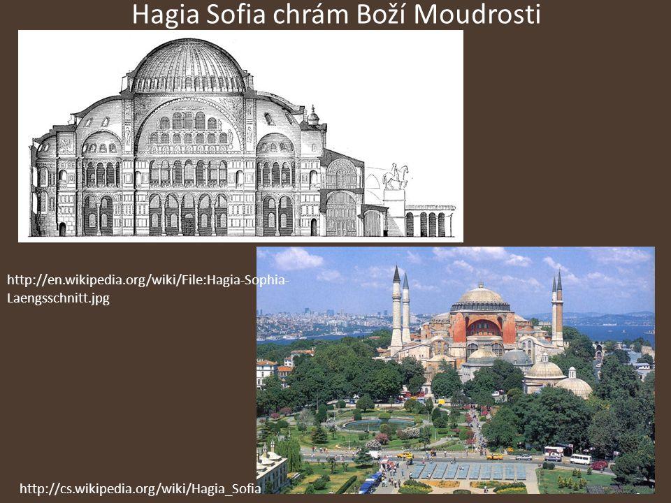 Hagia Sofia chrám Boží Moudrosti