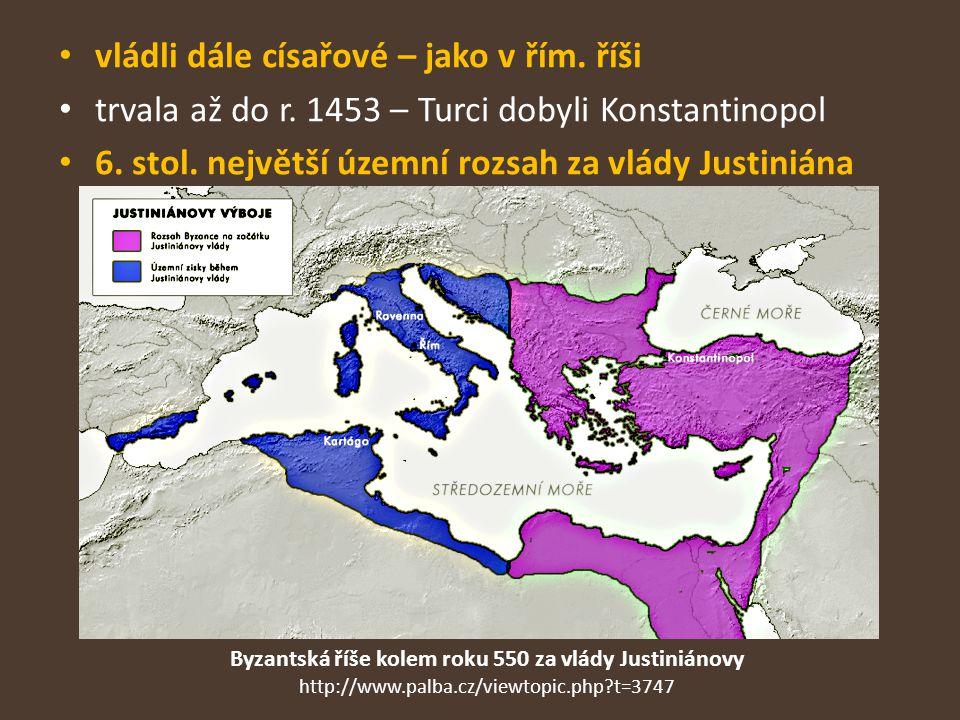 Byzantská říše kolem roku 550 za vlády Justiniánovy