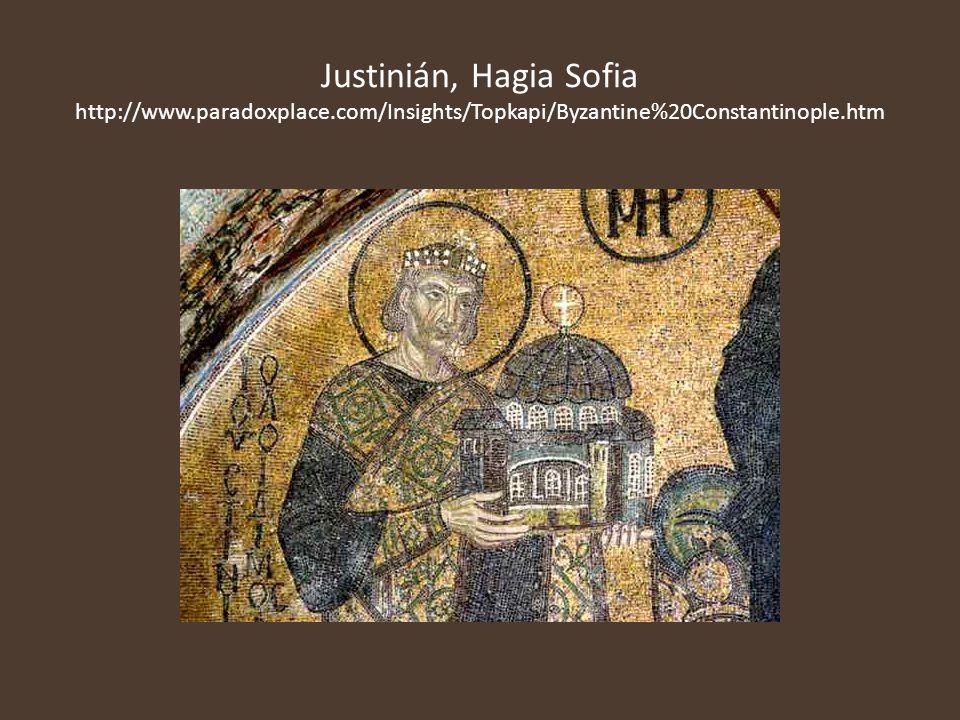 Justinián, Hagia Sofia http://www. paradoxplace
