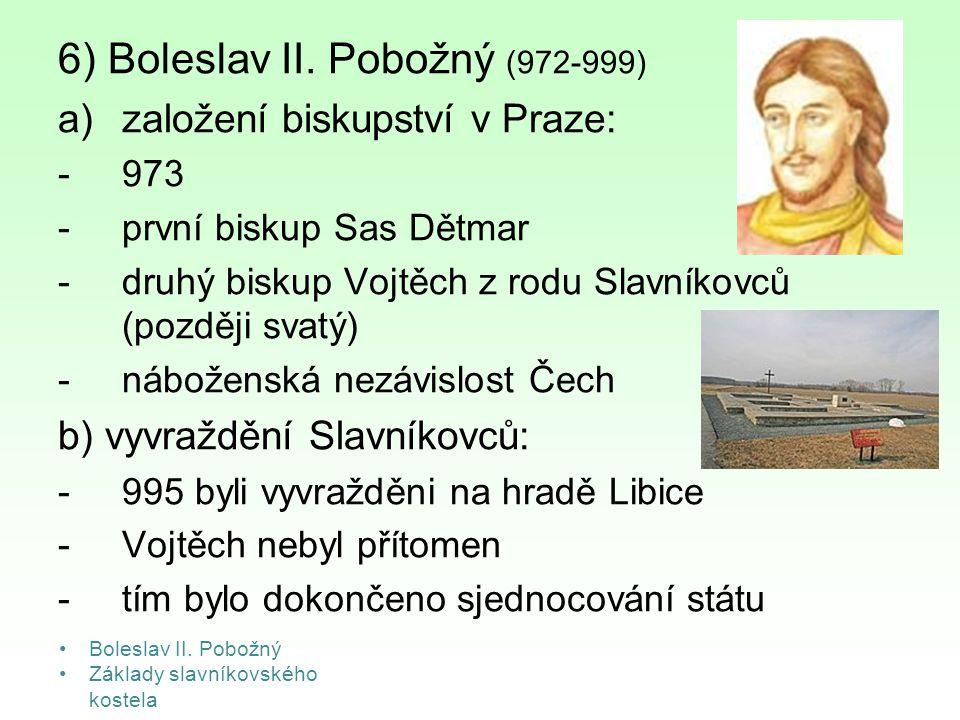 6) Boleslav II. Pobožný (972-999)