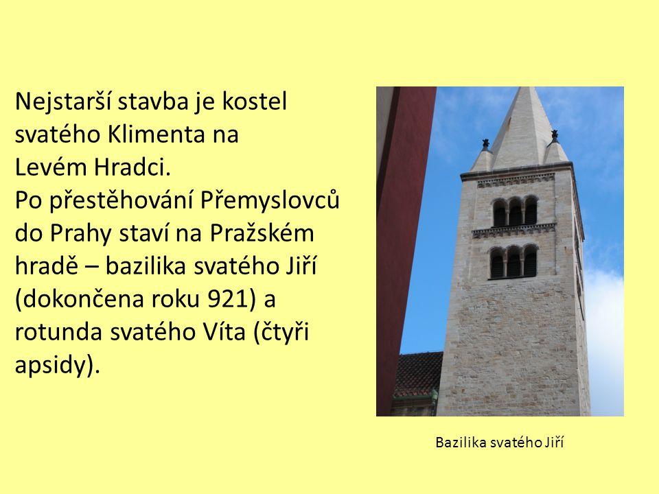 Nejstarší stavba je kostel svatého Klimenta na Levém Hradci