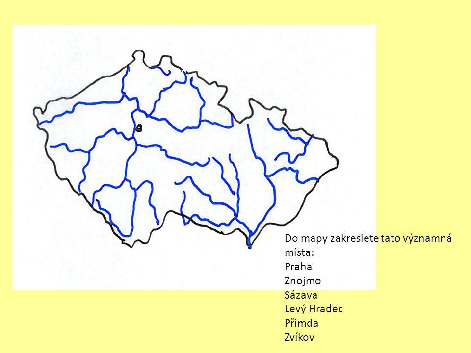 Do mapy zakreslete tato významná místa: