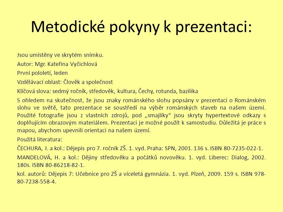 Metodické pokyny k prezentaci: