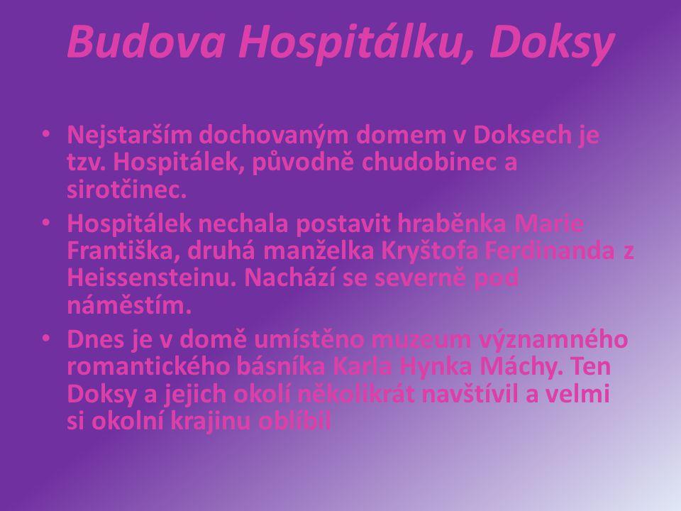 Budova Hospitálku, Doksy