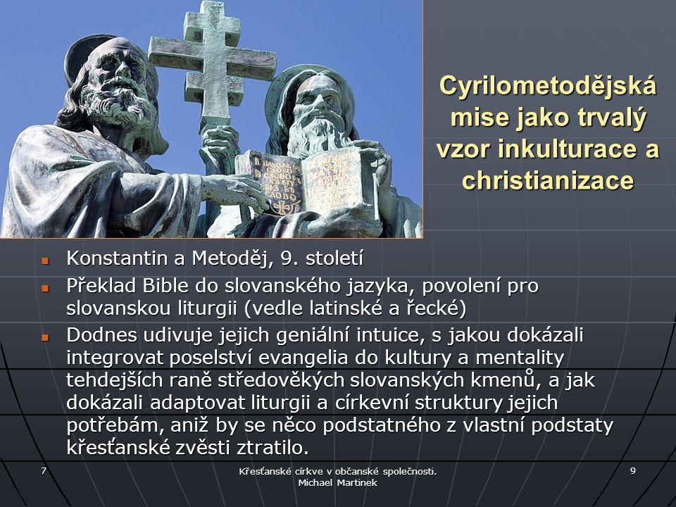 Cyrilometodějská mise jako trvalý vzor inkulturace a christianizace