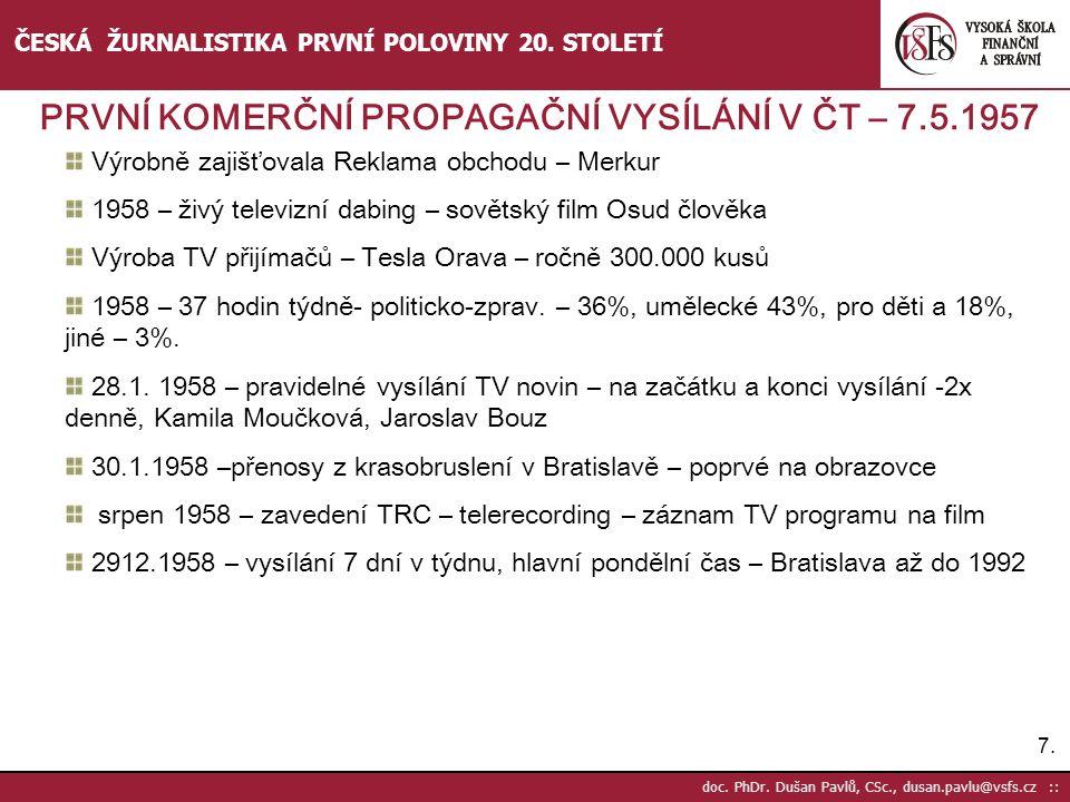 PRVNÍ KOMERČNÍ PROPAGAČNÍ VYSÍLÁNÍ V ČT – 7.5.1957