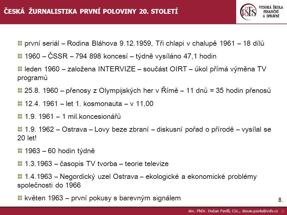 1960 – ČSSR – 794 898 koncesí – týdně vysíláno 47,1 hodin