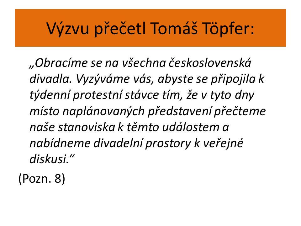 Výzvu přečetl Tomáš Töpfer: