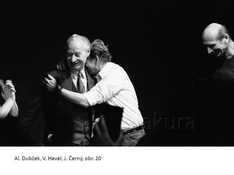 Al. Dubček, V. Havel, J. Černý, obr. 20