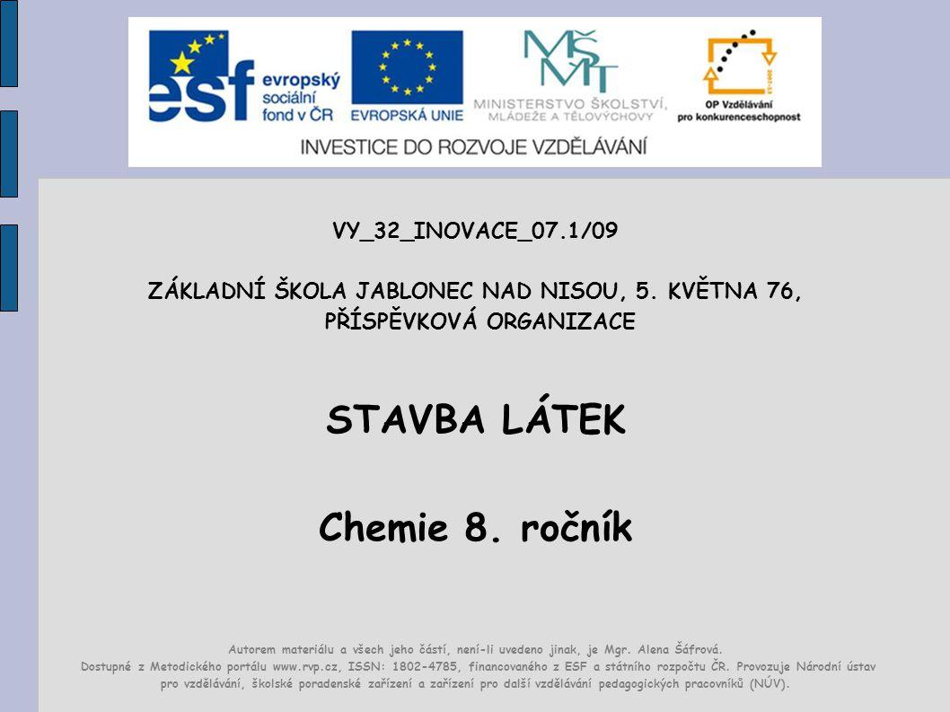STAVBA LÁTEK Chemie 8. ročník