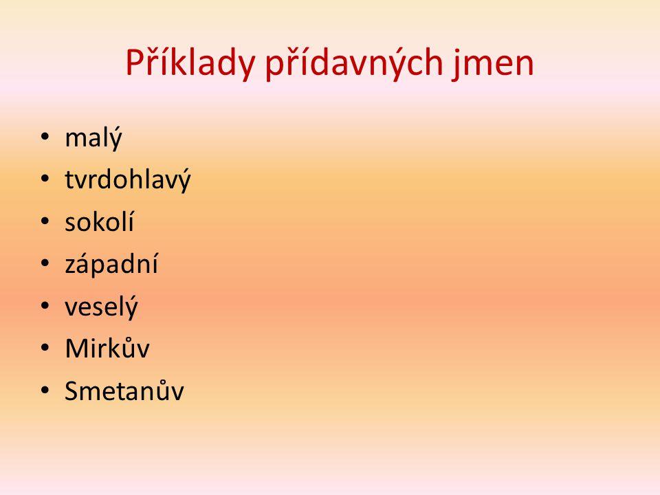Příklady přídavných jmen
