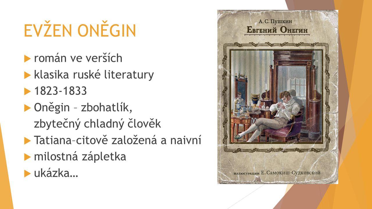 EVŽEN ONĚGIN román ve verších klasika ruské literatury 1823-1833