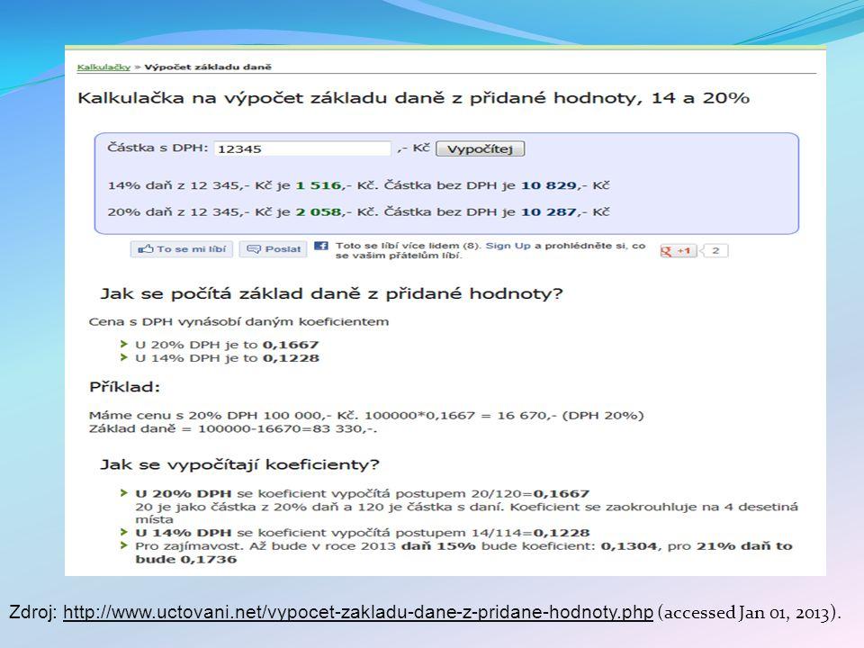 Zdroj: http://www.uctovani.net/vypocet-zakladu-dane-z-pridane-hodnoty.php (accessed Jan 01, 2013).