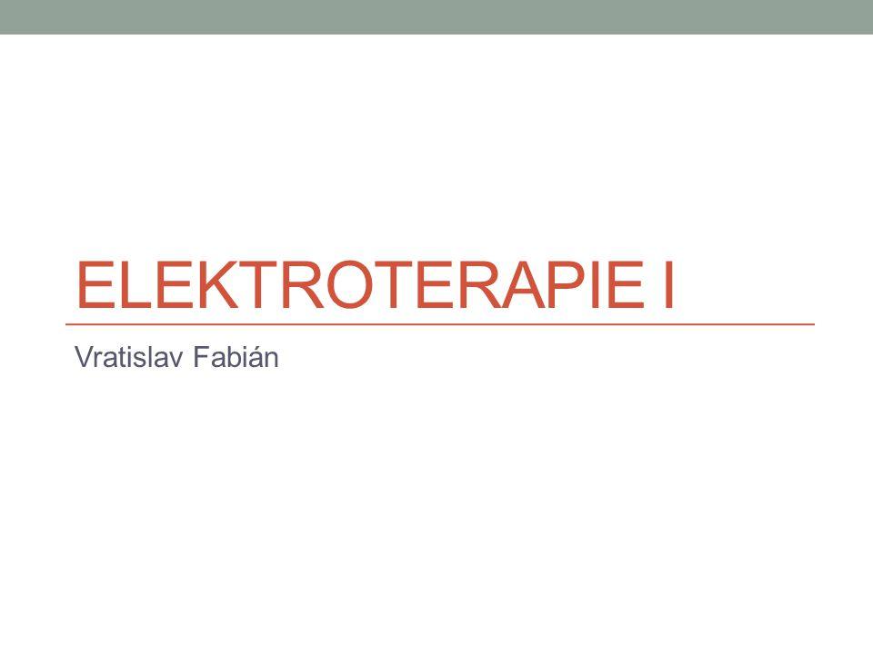 Elektroterapie I Vratislav Fabián