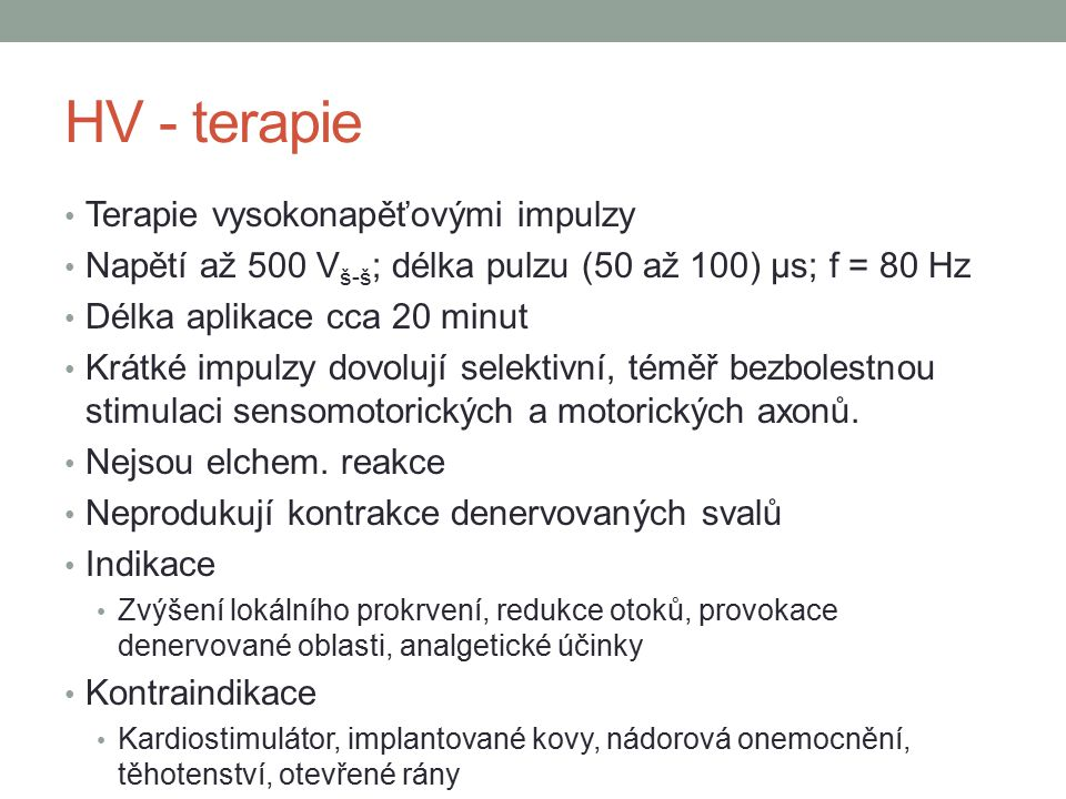 HV - terapie Terapie vysokonapěťovými impulzy