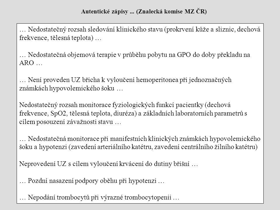 Neprovedení UZ s cílem vyloučení krvácení do dutiny břišní …