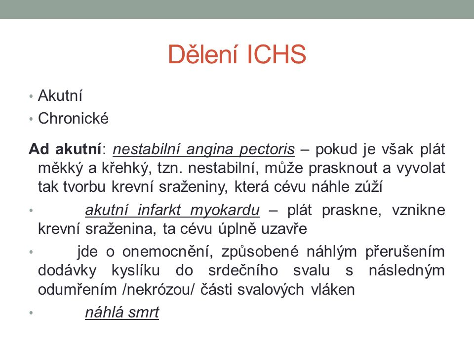 Dělení ICHS Akutní Chronické