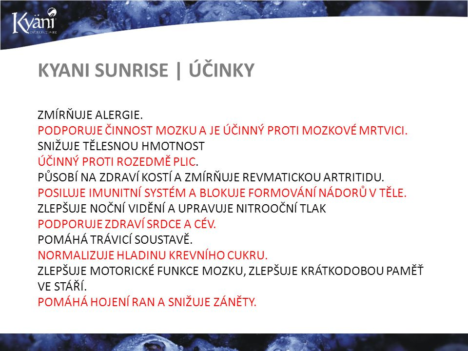 KYANI SUNRISE | ÚČINKY ZMÍRŇUJE ALERGIE.