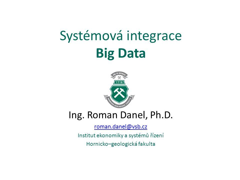 Systémová integrace Big Data