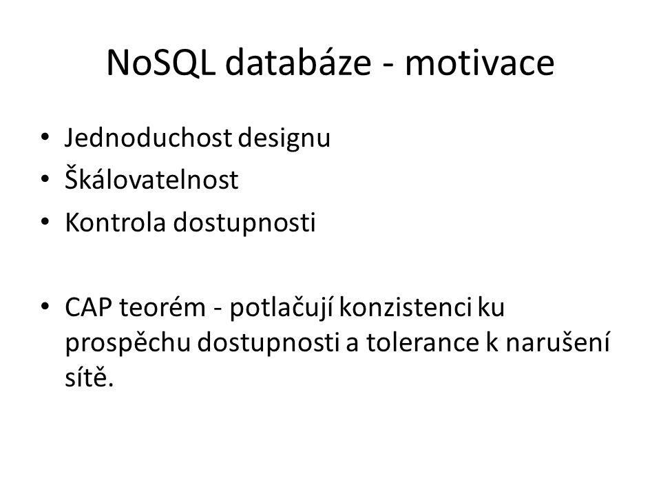 NoSQL databáze - motivace