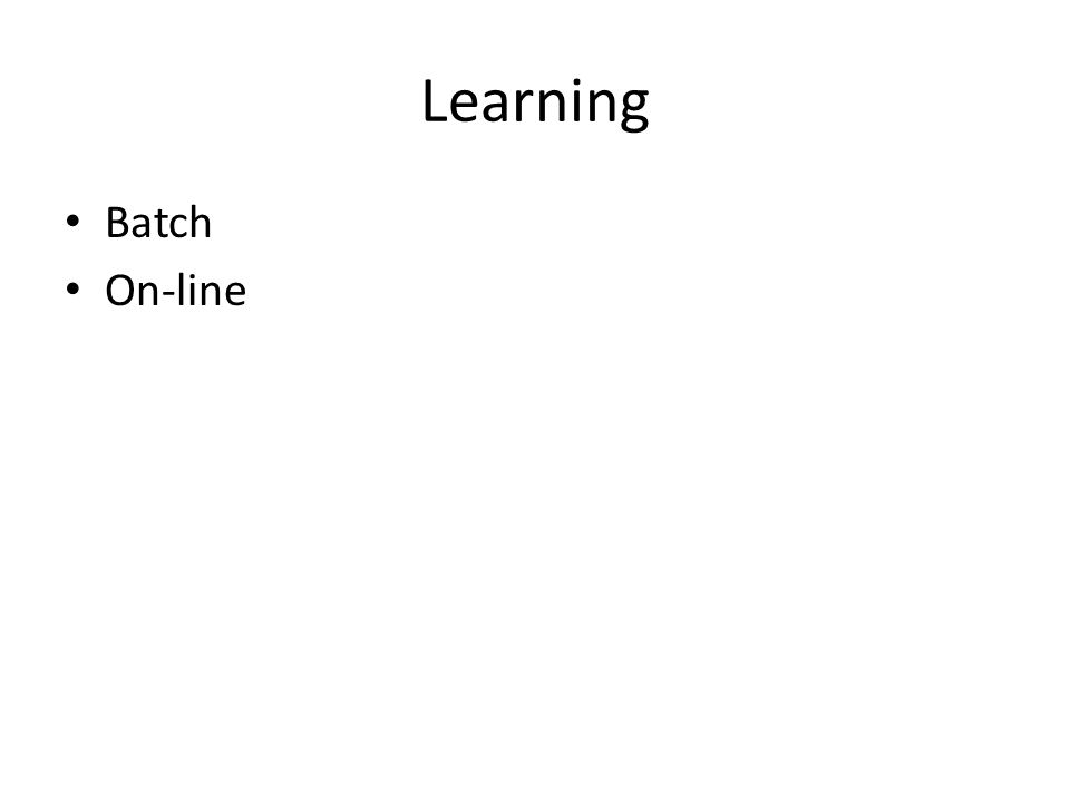 Learning Batch On-line