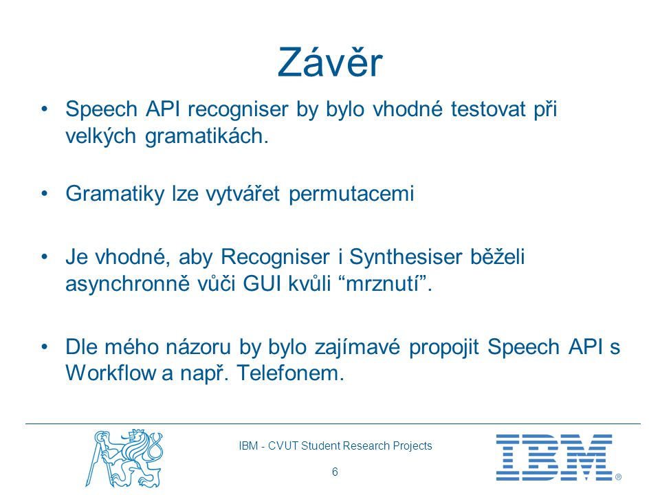 IBM - CVUT Student Research Projects