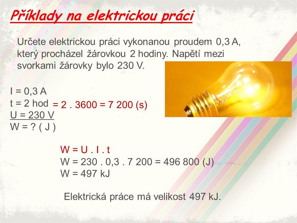 Příklady na elektrickou práci
