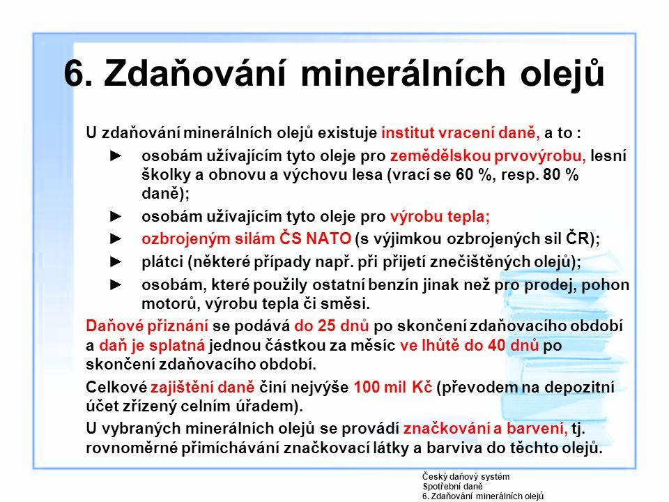 6. Zdaňování minerálních olejů