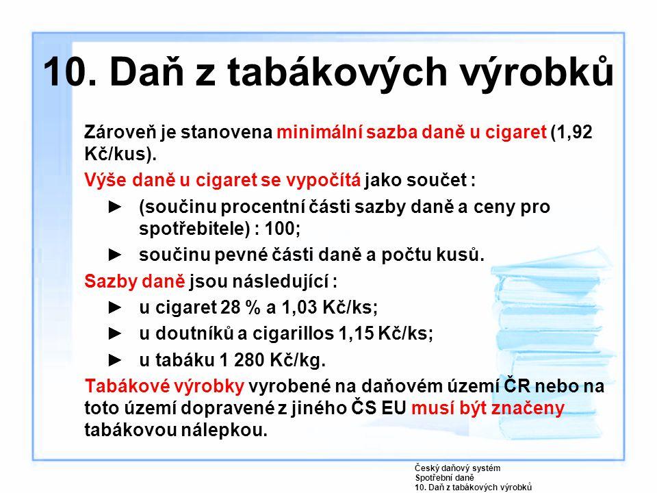 10. Daň z tabákových výrobků