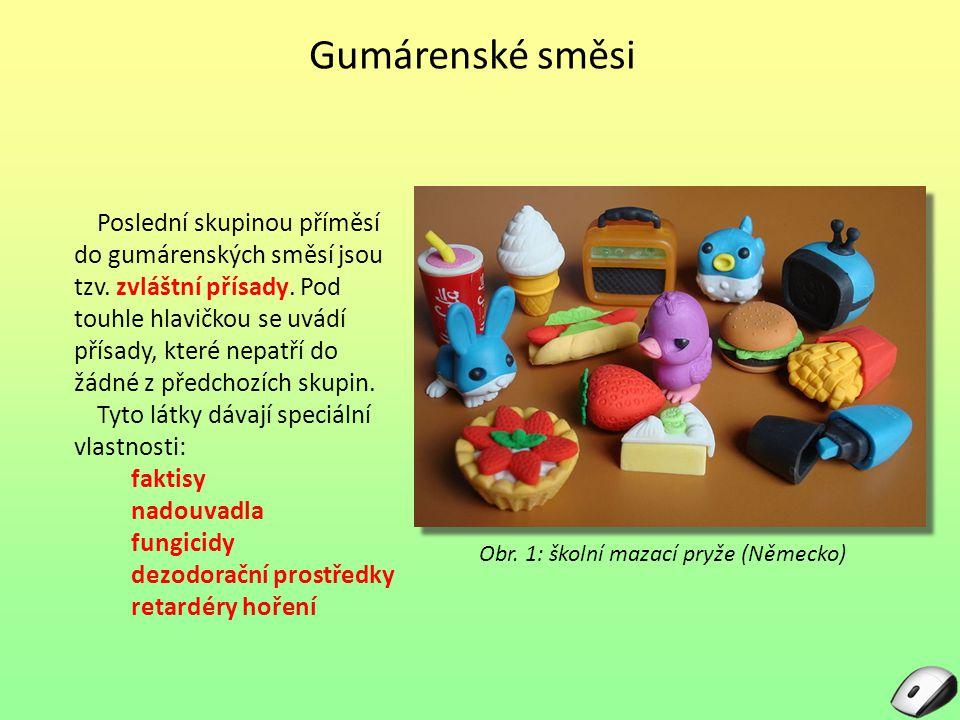 Obr. 1: školní mazací pryže (Německo)