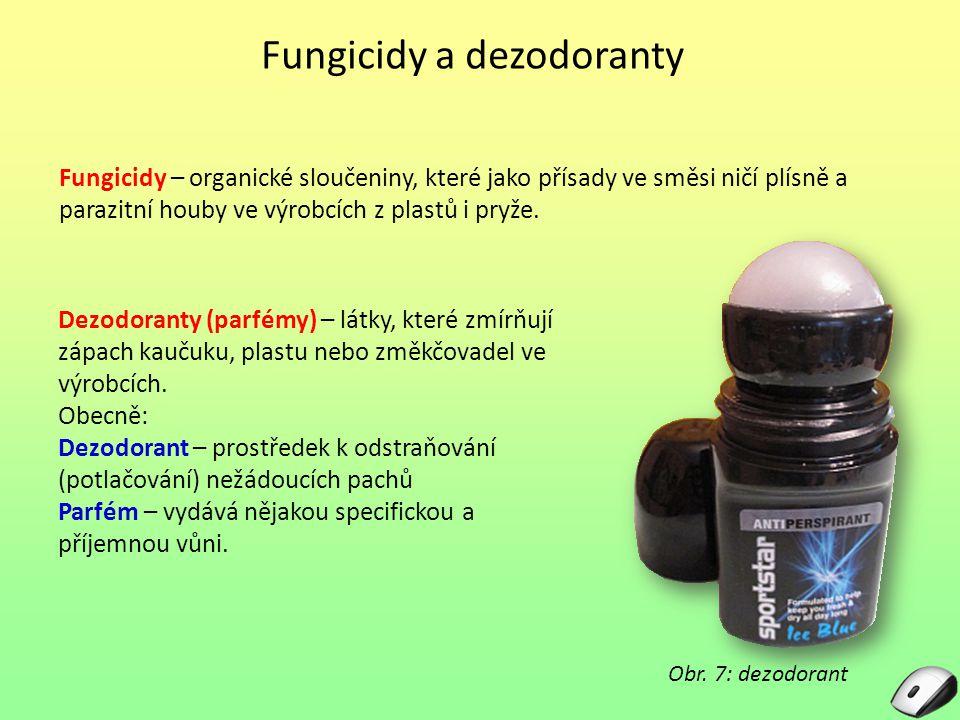Fungicidy a dezodoranty