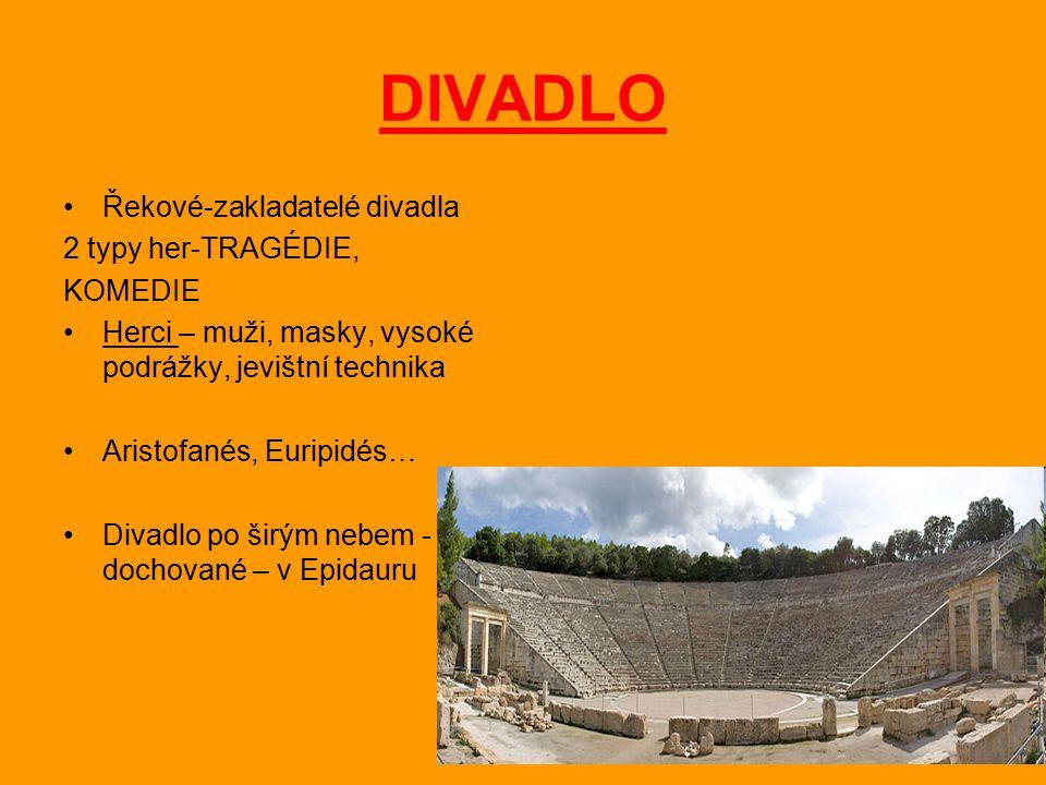 DIVADLO Řekové-zakladatelé divadla 2 typy her-TRAGÉDIE, KOMEDIE