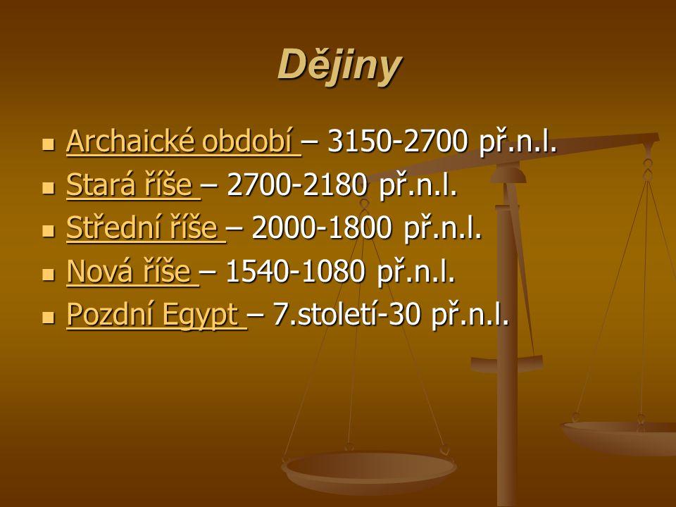 Dějiny Archaické období – 3150-2700 př.n.l.