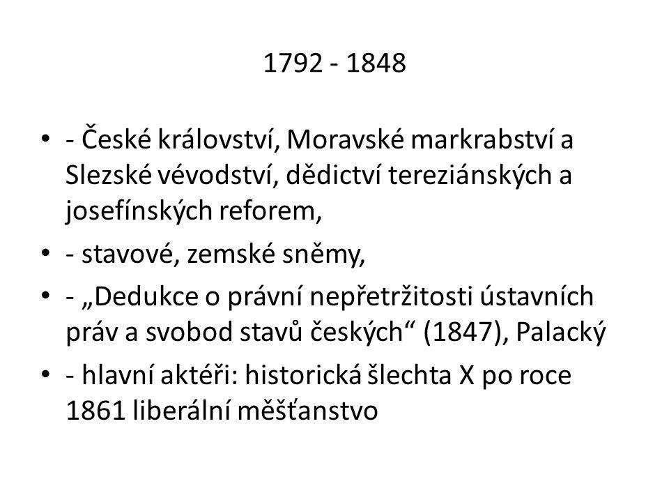 1792 - 1848 - České království, Moravské markrabství a Slezské vévodství, dědictví tereziánských a josefínských reforem,
